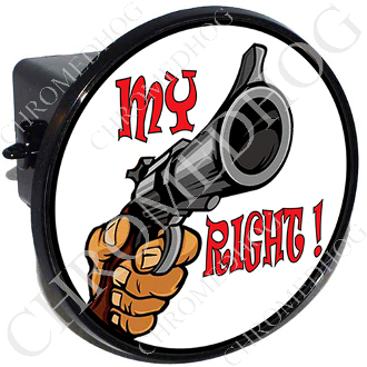 Tow Hitch Cover - Gun - My Right!