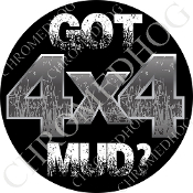 Premium Round Decal - 4x4 - Got Mud?