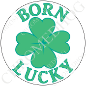 Premium Round Decal - Clover - Born Lucky - White